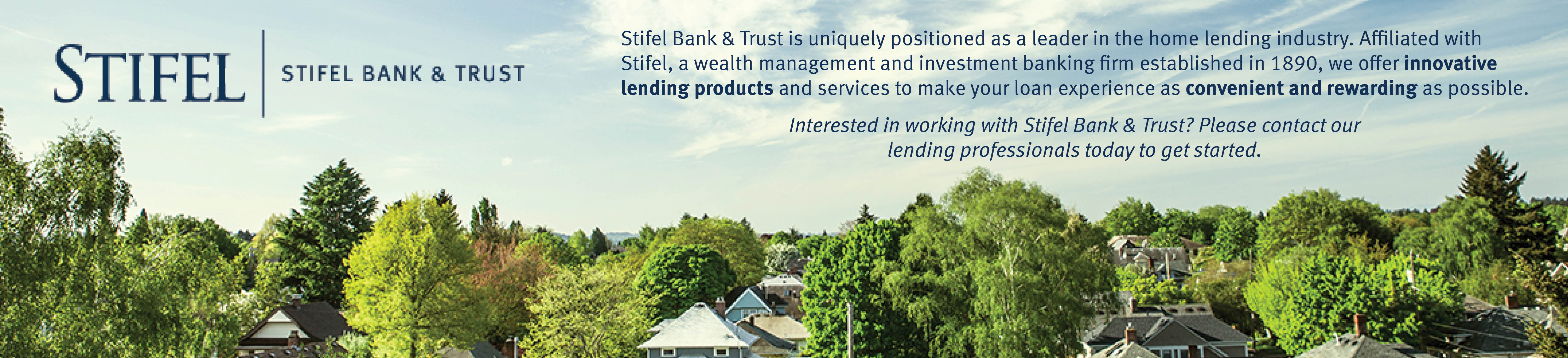 Stifel Bank & Trust Mortgage Lending
