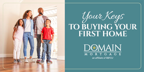Your Keys to Buying Your First Home